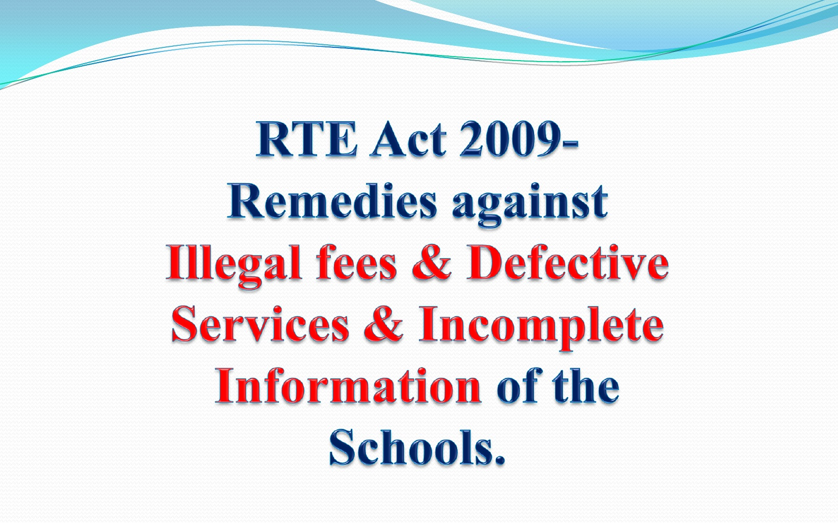 RTE Act 2009- Provisions to Get Important Information of School.